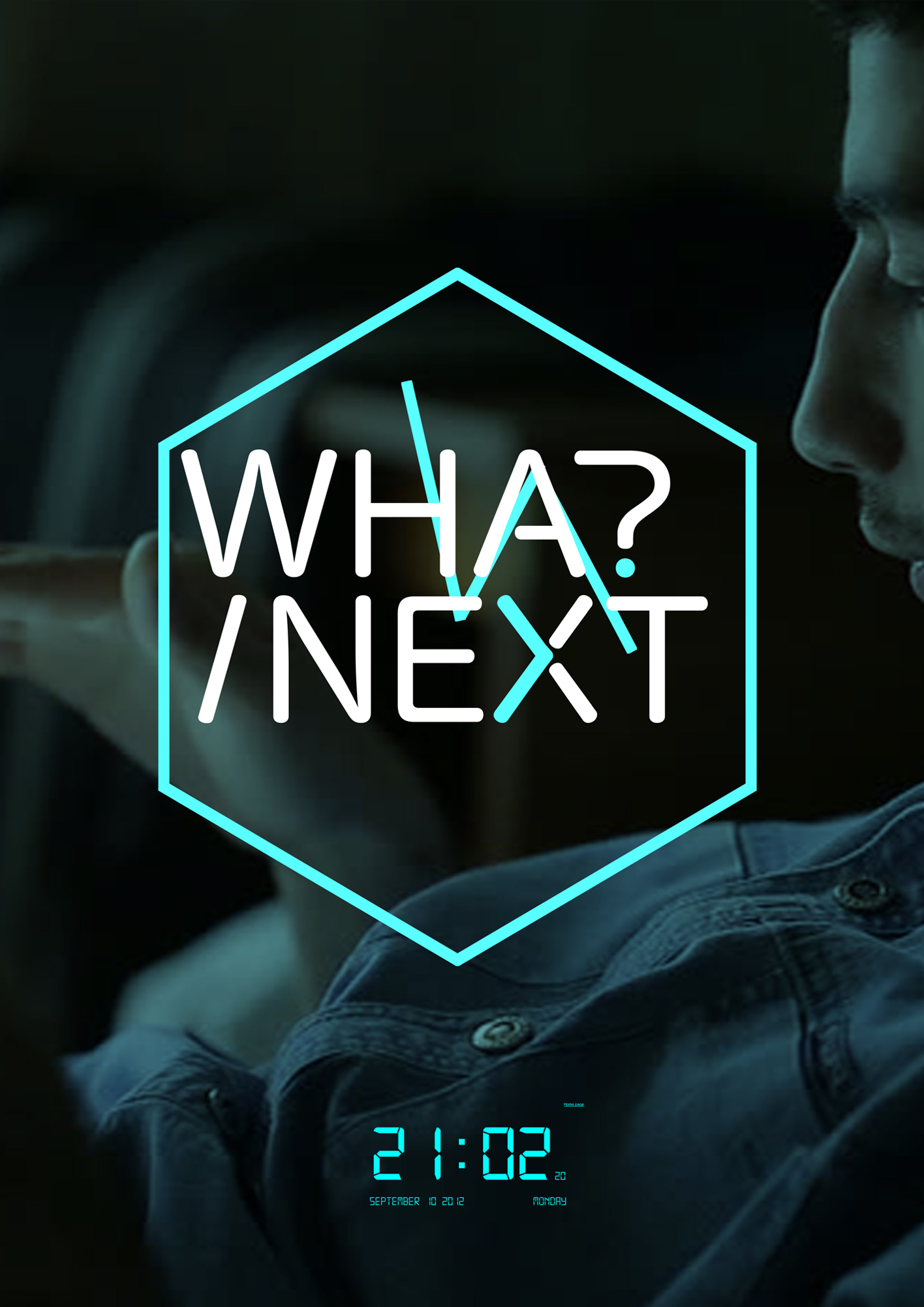 WHAT/NEXT?